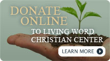 Contribute to Living Word Christian Center