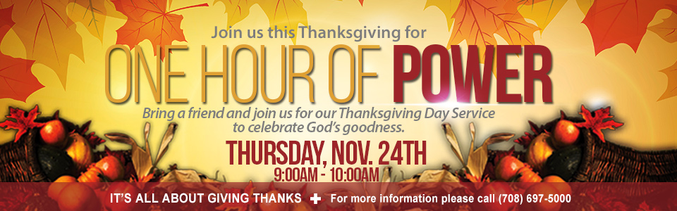 Thanksgiving Day Service - An Hour of Power