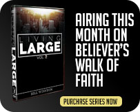 Airing This Month on Believers Walk of Faith Callout